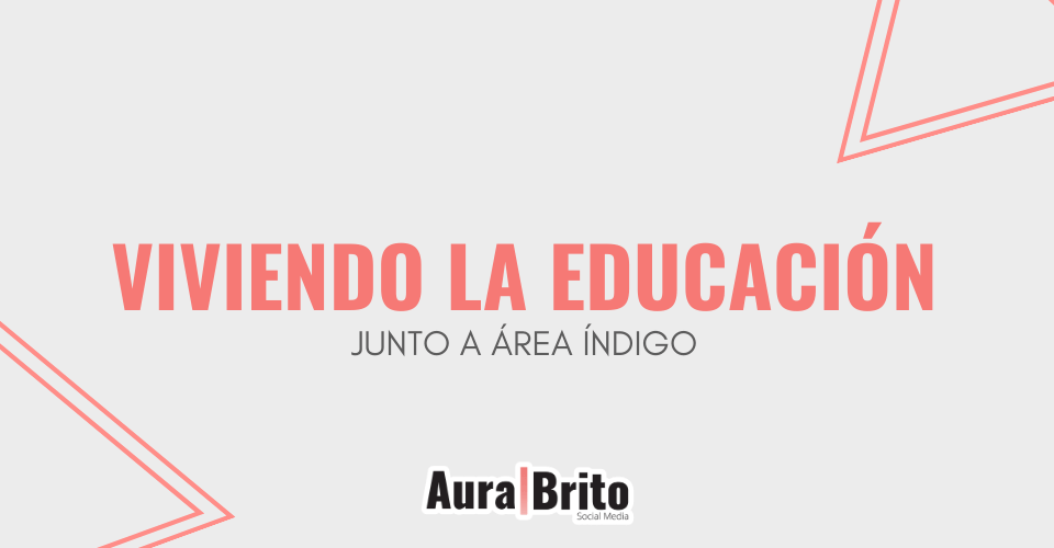 Viviendo la educación